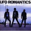 ■タイトル:UFO ロマンティクス ■アーティスト:ギターウルフ (ぎたーうるふ) ■発売日:200...