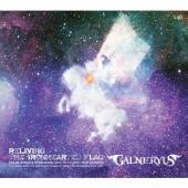 ヘヴィメタル・バンド、Galneryusのライヴ・アルバム。メジャー・デビュー10周年(2013年時...