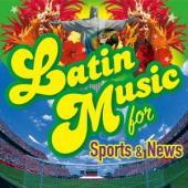 スポーツ・ニュース向けのラテン音楽集(インストゥルメンタル)。この夏に開催されるリオ・オリンピック向...