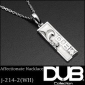 DUB Collection ネックレス Affectionate Necklace j-214-2...