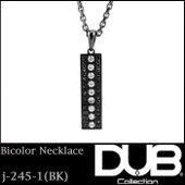 DUB Collection ネックレス Bicolor Necklace j-245-1 メンズ ...