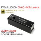 FX-AUDIO- DAC-M3J with B [ブラック] お手軽 USB バスパワー駆動ハイレ...
